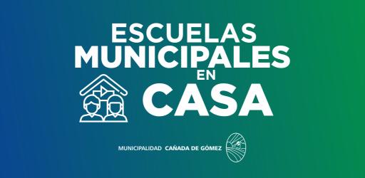 ESCUELAS MUNICIPALES EN CASA