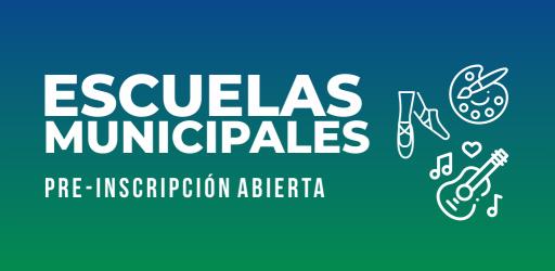 Escuelas Municipales Pre-Inscripción Abierta