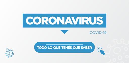 Coronavirus - Todo lo que Tenés que Saber